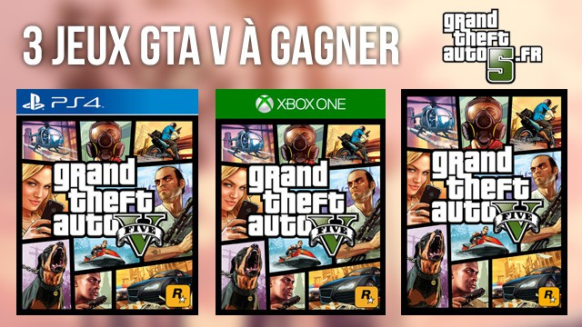 3 jeux gta v gagner au choix pc ps4 xbox one. Black Bedroom Furniture Sets. Home Design Ideas