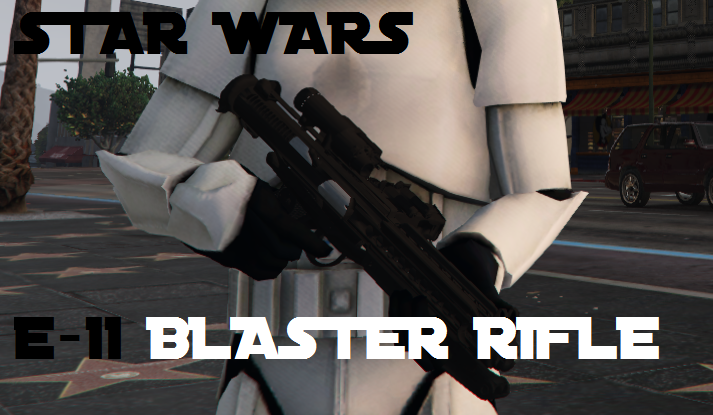 Star Wars E11 Blaster Rifle