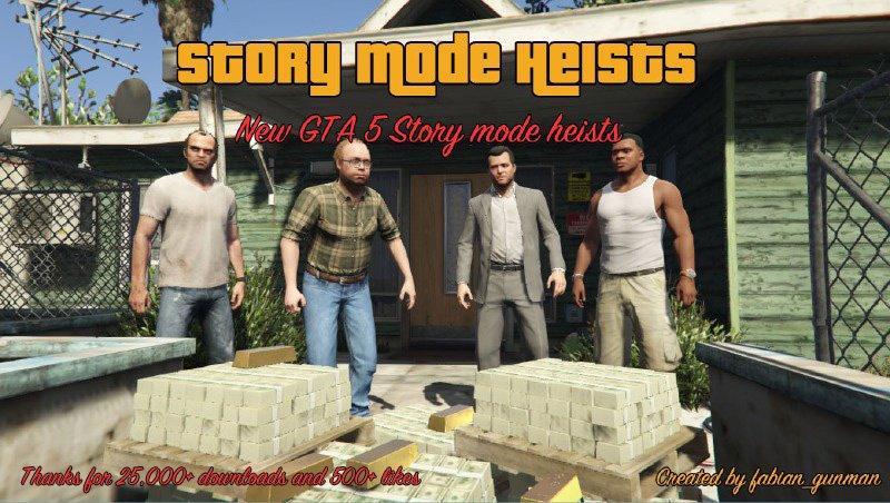 Story Mode Heists