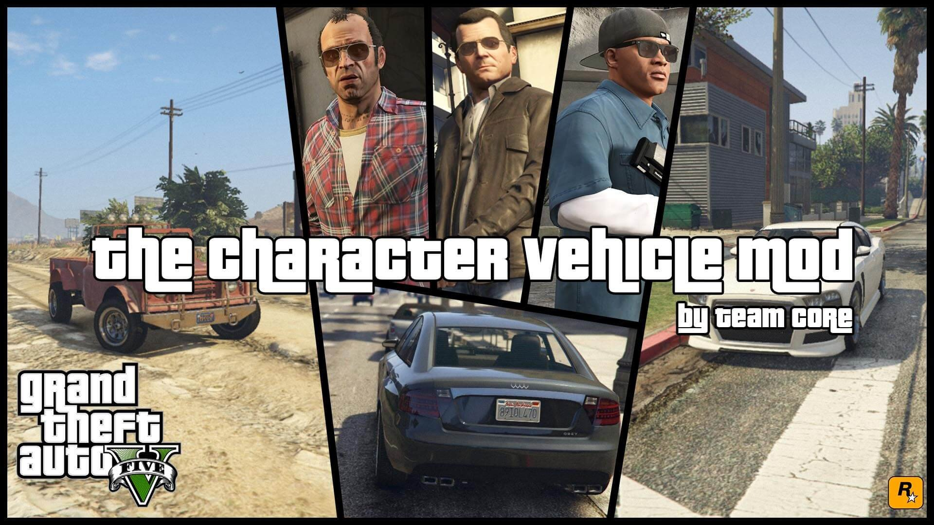 The Character Vehicle Mod