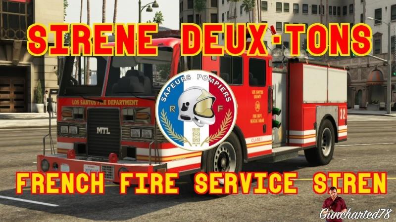 sir ne deux tons pompiers fran ais mods t l chargements gta 5. Black Bedroom Furniture Sets. Home Design Ideas