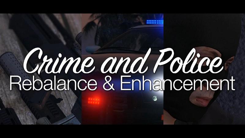 Crime and Police Rebalance & Enhancement
