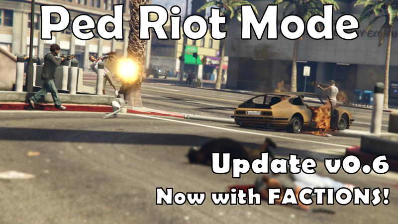 Ped Riot/Chaos Mode